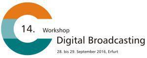 14. Workshop Digital Broadcasting