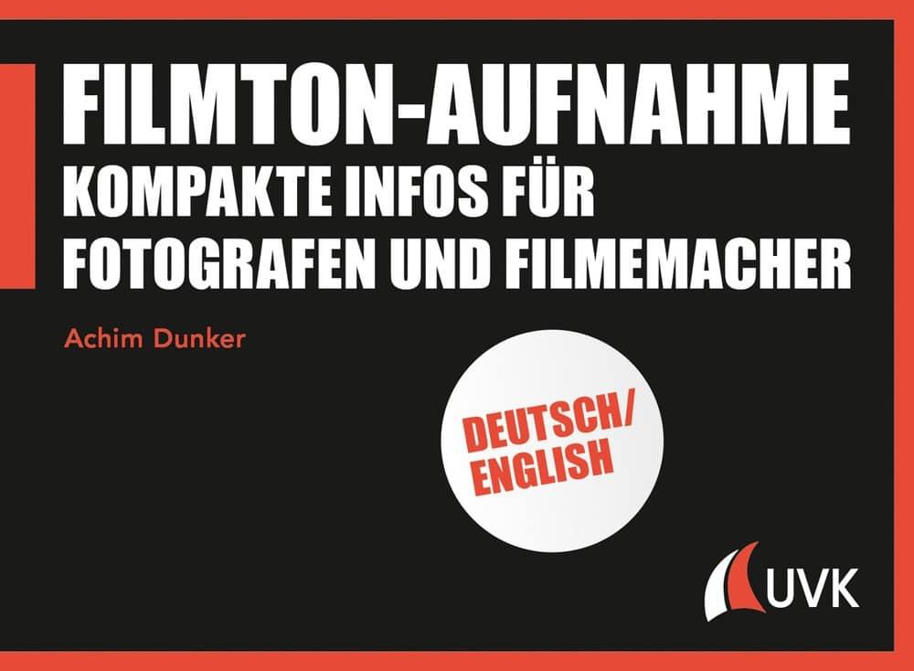 """Cover Buch """"Filmtonaufnahme"""" von Achim Dunker"""